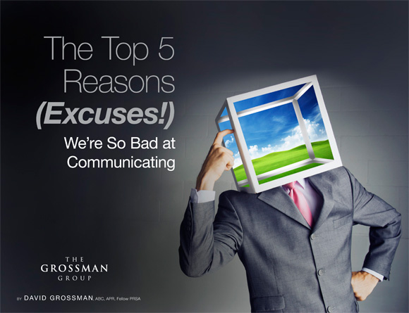 The Top 5 Reasons (Excuses!) We're So Bad at Communication