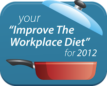 Workplace Diet 2012