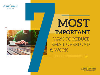 7 Most Important Ways to Reduce Email Overload @ Work