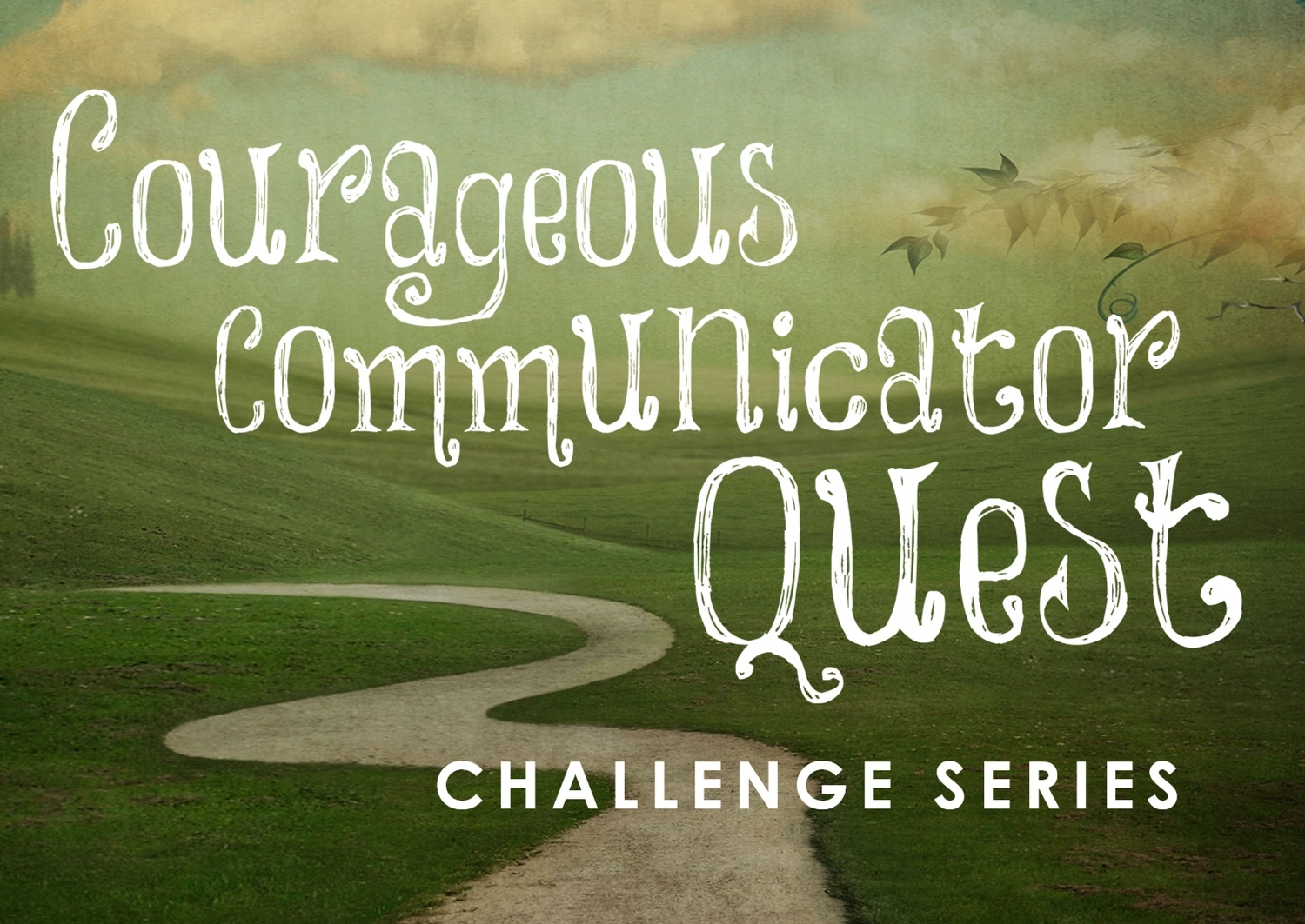 Courageous-Comm-Quest-Series-Introduction.jpg