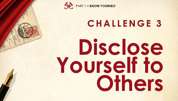 Courageous-Communicator-Quest-Disclose-Yourself-to-Others-Challenge-3.jpg