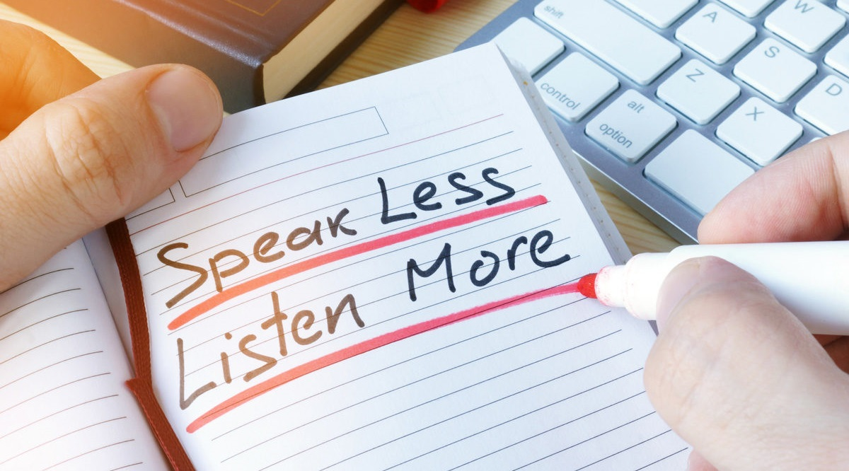 Leaders-speak-less-listen-more