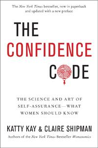 The-Confidence-Code-Katty-Kay-Claire-Shipman