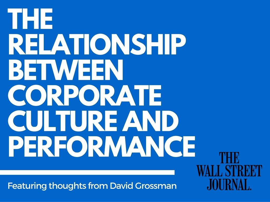 David Grossman - The Relationship Between Corporate Culture and Performance in the WSJ