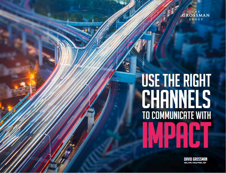 Use the Right Channels to Communicate with Impact
