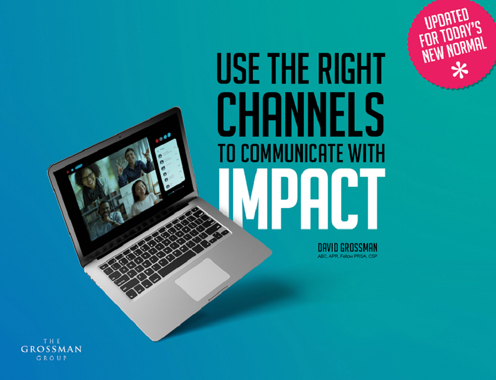 Use the Right Channels to Communicate with Impact - 21 Channel Guide